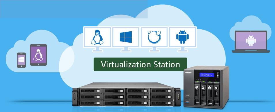 QNAP đẩy mạnh Ảo hóa trong CNTT với ứng dụng Virtualization Station